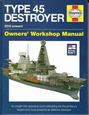 Type 45 Destroyer 2010 onward Owners' Workshop Manual