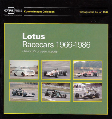 Lotus Racecars 1966 - 1986 Previously Unseen Images