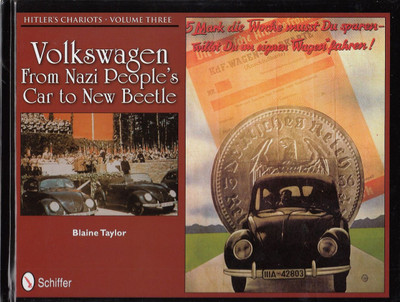 Volkswagen From Nazi People's Car to New Beetle: Hitler's Chariots Volume 3