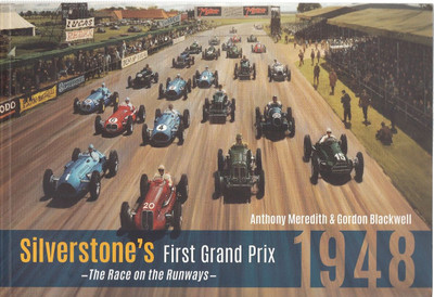 Silverstone's First Grand Prix 1948 - The Race on the Runways