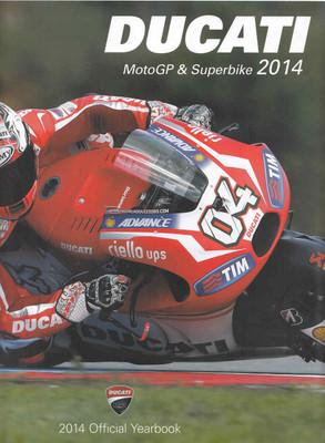 Ducati MotoGP & Superbike 2014 Official Yearbook - front