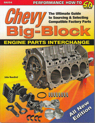 Chevy Big-Block Engine Parts Interchange - All New Edition - front