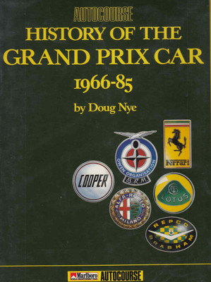 Autocourse History Of The Grand Prix Car 1966-85 - front