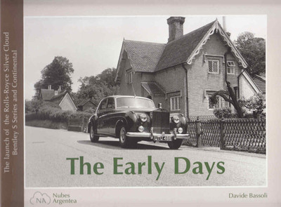 The Early Days: The launch of the Rolls-Royce Silver Cloud Bentley S Series and Continental - front