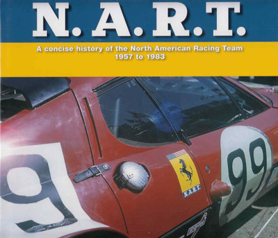 N.A.R.T. A Concise history of the North American Racing Team 1957 to 1983  - front