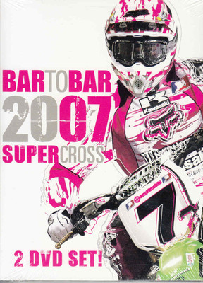 Bar To Bar 2007 Supercross 2-DVD Set - front