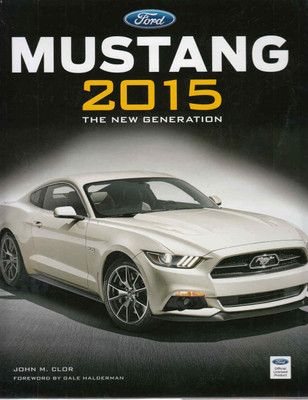 Ford Mustang 2015 The New Generation