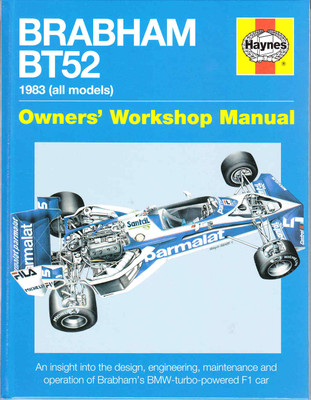 Brabham BT52 1983 (all models) Owners' Workshop Manual