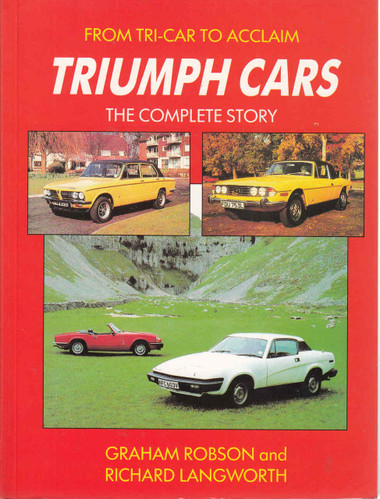 Triumph Cars The Complete Story: From Tri-Car To Acclaim  - front