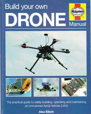 Build Your Own Drone Manual (9780857338136) - front