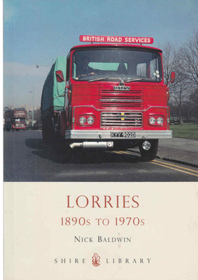 Lorries 1890s To 1970s Shire Library (9780747807551) - front
