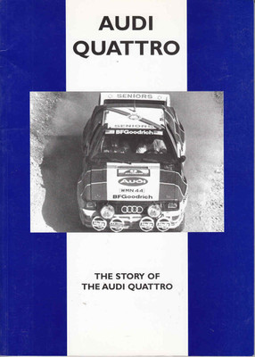 Audi Quattro: The Story Of The Audi Quattro Road Tests CP Press (9781841556642)