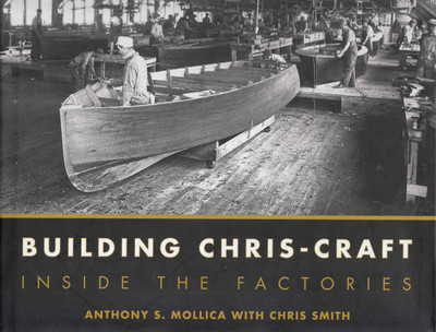 Building Chris-Craft: Inside The Factories (9780760335925) - front
