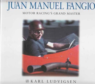 Juan Manuel Fangio Motor Racing's Grand Master (9781859606254) - front