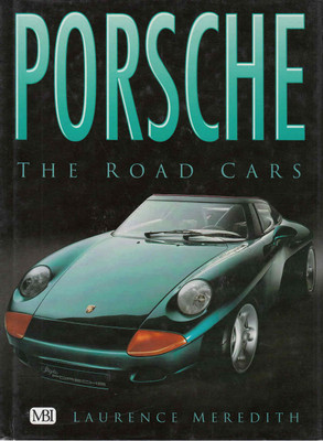 Porsche: The Road Cars (9780760310052) - front