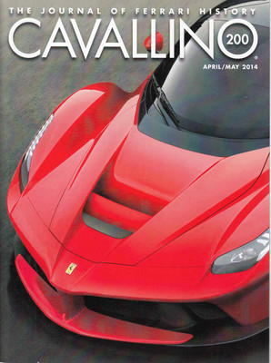 Cavallino The Enthusiast's Magazine of Ferrari Number 200 April /May 2014