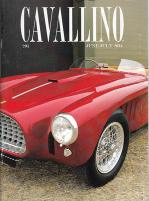 Cavallino The Enthusiast's Magazine of Ferrari Number 201 June / July 2014 (CAV201)