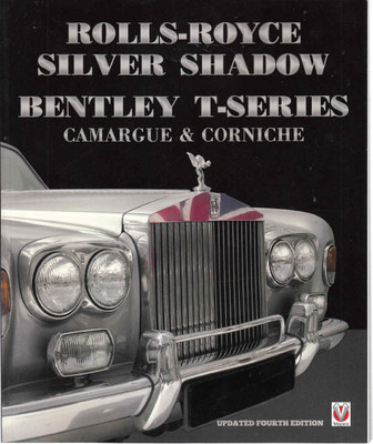 Roll-Royce Silver Shadow Bentley T-Series Camargue & Corniche
