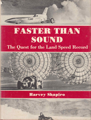 Faster Than Sound: The Quest For The Land Speed Record (9780498015076)