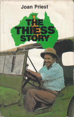 The Thiess Story (Signed By Three Thiess Brothers) (9780908175246) - front