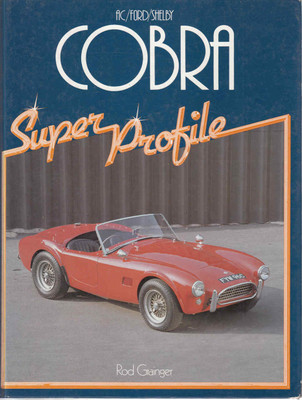 AC / Ford / Shelby Cobra (Super Profile) (9780854293810)