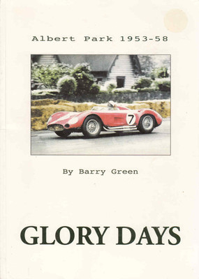 Glory Days Albert Park 1953 - 58 (Signed Copy) ( B00JWXKPZG)