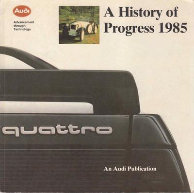 A History Of Progress 1985: Audi ( B01DIB5PAW)