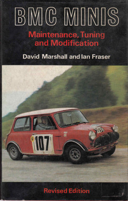 BMC Minis : Maintenance, Tuning And Modification (Revised Edition) (B001PHOLF2)