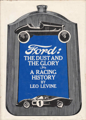 Ford: The Dust And Glory A Racing History (9781299996939)