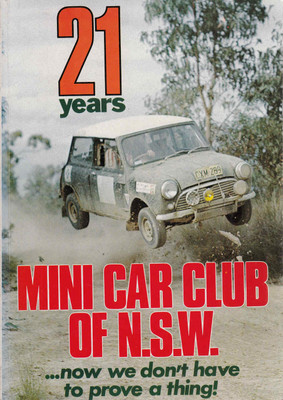 21 Years - Mini Car Club Of N.S.W....Now We don't Have To Prove A Thing !