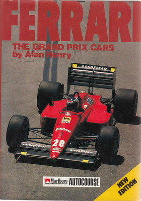 Ferrari: The Grand Prix Cars By Alan Henry (New Edition) (9780905138619)