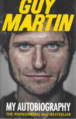Guy Martin: My Autobiography (Paperback Edition) (9780753555033)  - front