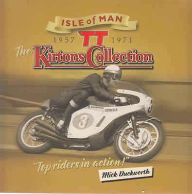 The Kirtons Collection: Isle of Man TT 1957 - 1971