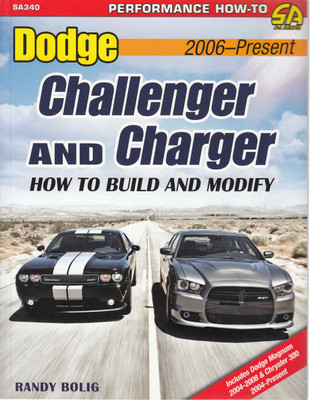 Dodge Challenger and Charger 2006 - Present: How To Build And Modify (9781613252154)