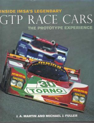 Inside IMSA's Legendary GTP Race Cars: The Prototype Experience (9780760330692)