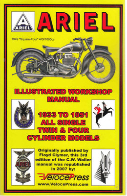 Ariel 1933 to 1951 All Single, Twin & Four Cylinder Models Illustrated Workshop Manual ( Veloce Press 2007 Reprint) (9781588500717)
