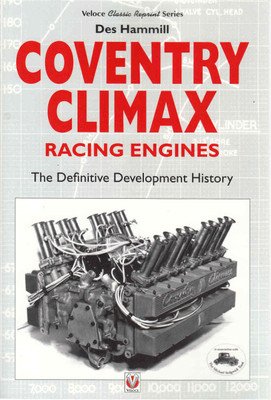 Coventry Climax Racing History: The Definitive Development History (Veloce Classic Reprint Series) (9781787110434)