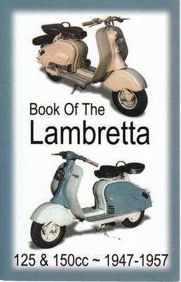 Book Of The Lambretta 125 & 150cc 1947-1957