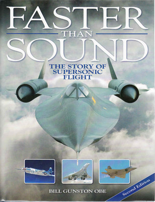 Faster Than Sound: The Story Of Supersonic Flight - Second Edition (9781844255641)