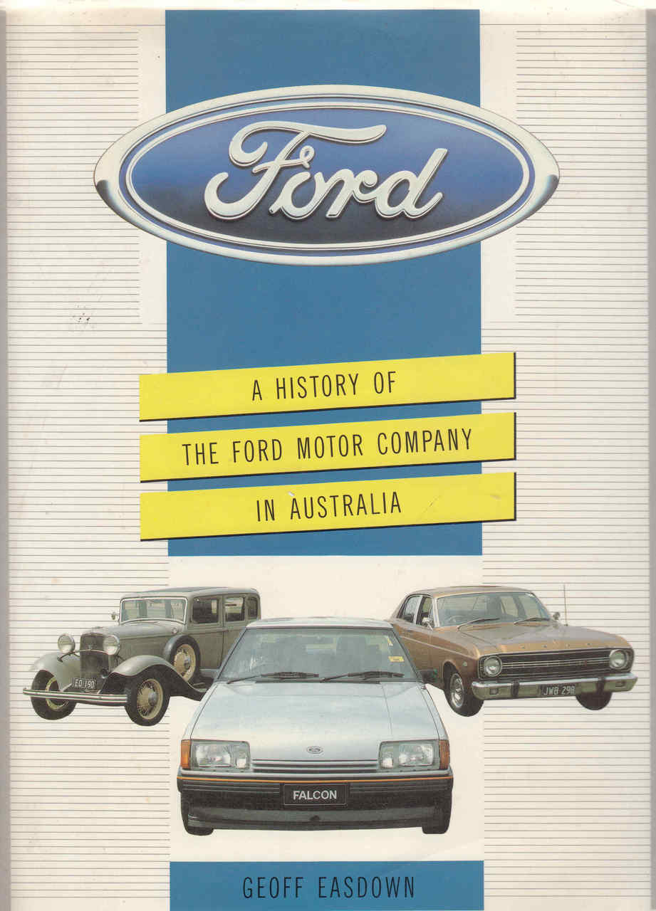 A history of the ford motor company in australia for Ford motor company history