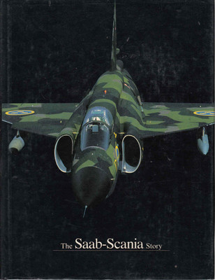 The Saab - Scania Story (9789178860142)