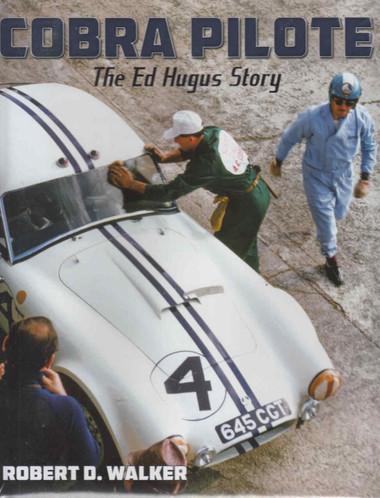 Cobra Pilote The Ed Hugus Story (9781854432834)