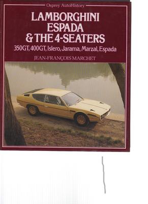 Lamborghini Espada & The 4-Seaters (Osprey Auto History) (9780850455922)