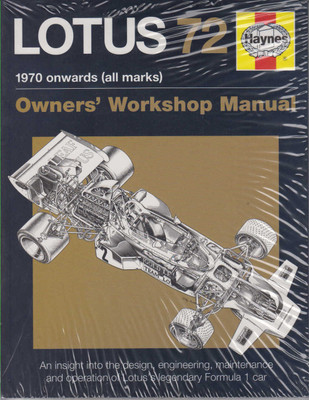 Lotus 72 1970 onwards (all marks) Owners' Workshop Manual (Paperback Edition) (9780857338471