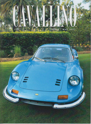 Cavallino The Enthusiast's Magazine of Ferrari Number 218 April / May 2017 (CAV218)