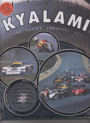 Kyalami : A History Of The Original Circuit 1961-1987 (9780620488266)