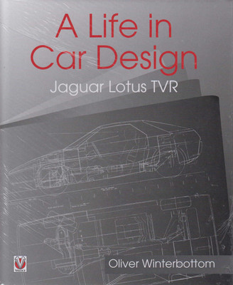 A Life in Car Design: Jaguar Lotus TVR (9781787110359)