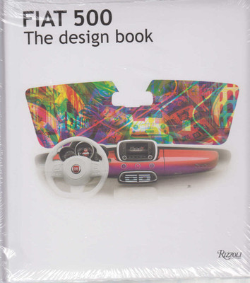 Fiat 500: The Design Book (9780847847532)