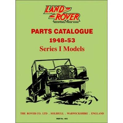 Land Rover Series 1 Parts Catalogue 1948 - 1953 (9781855209121)