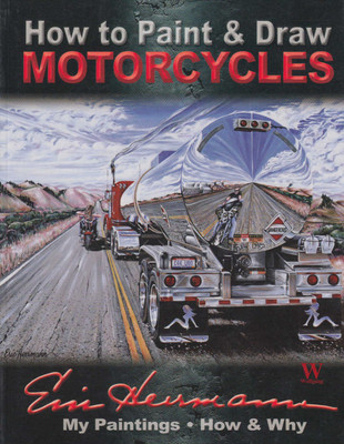 How to Paint & Draw Motorcycles (9781929133161)